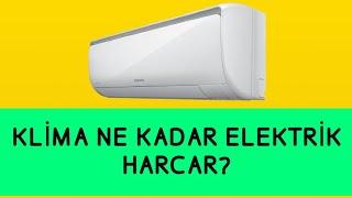 Klima Ne Kadar Elektrik Harcar?