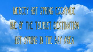 #MERCEY HOT SPRING TRIP(PART ONE)#FAMOUS HOT SPRING IN CALIFORNIA