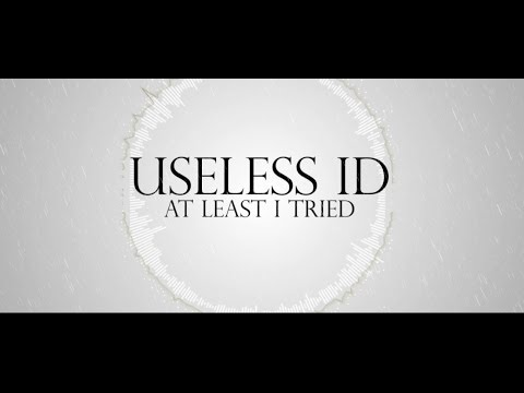 USELESS ID - AT LEAST I TRIED [ Kinetic Typography ] Lyric Video
