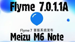 Flyme 7.0.1.1A на Meizu M6 Note