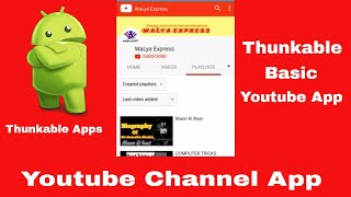 Video Create Basic Android App For Your YouTube Channel 🔥 Thunkable Basic Tutorial 🔥 Youtube APP download MP3, 3GP, MP4, WEBM, AVI, FLV September 2018