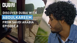 Explore Dubai's Nature and Adventure Tour with AbdulKareem: Episode 3 | Visit Dubai