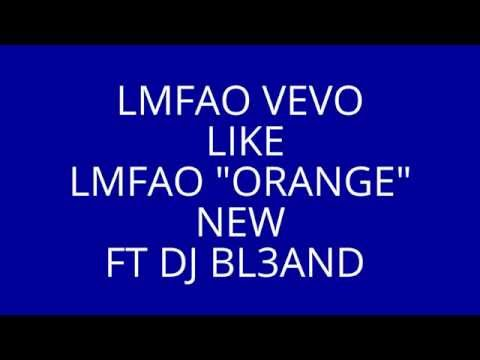lmfao VEVO orange new