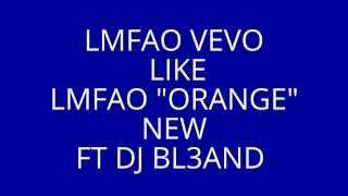Baixar lmfao VEVO orange new