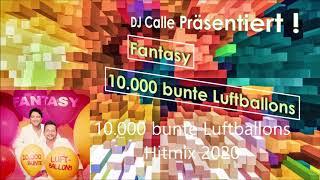Fantasy  - 10 000 bunte Luftballons Hitmix 2020