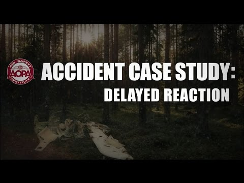Accident Case Study: Delayed Reaction
