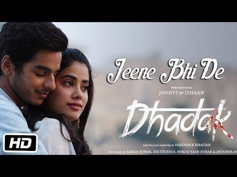 Jeene Bhi De Romantic Song I Dhadak Movie Song I Janhvi Kapoor