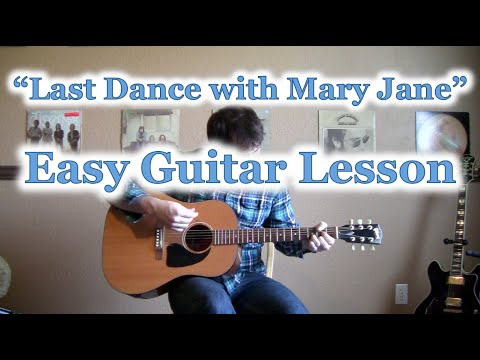 How To Play Last Dance With Mary Jane Guitar Tutorial Tom Petty