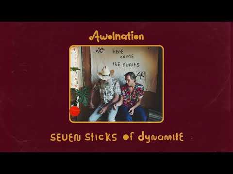 AWOLNATION - Seven Sticks Of Dynamite (Audio)