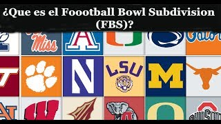Que es el  Football Bowl Subdivision (FBS)