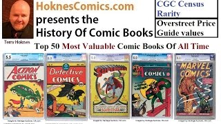 Top 50 Most Valuable Comic Books of all time Golden Silver Age Superman Batman Top 10 20