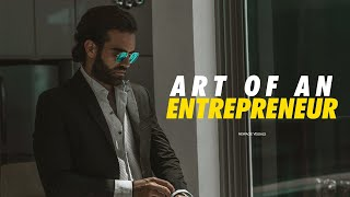 Art of Entrepreneurship  - Motivational Video