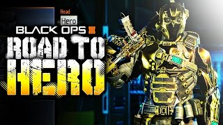 BO3: ROAD TO HERO (RUIN)
