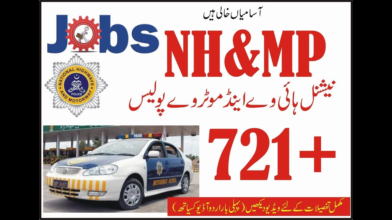 National Highways & Motorway Police (NHMP) Jobs 2018 721+ in urdu