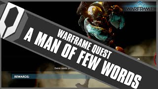 Warframe Quest: A Man of Few Words