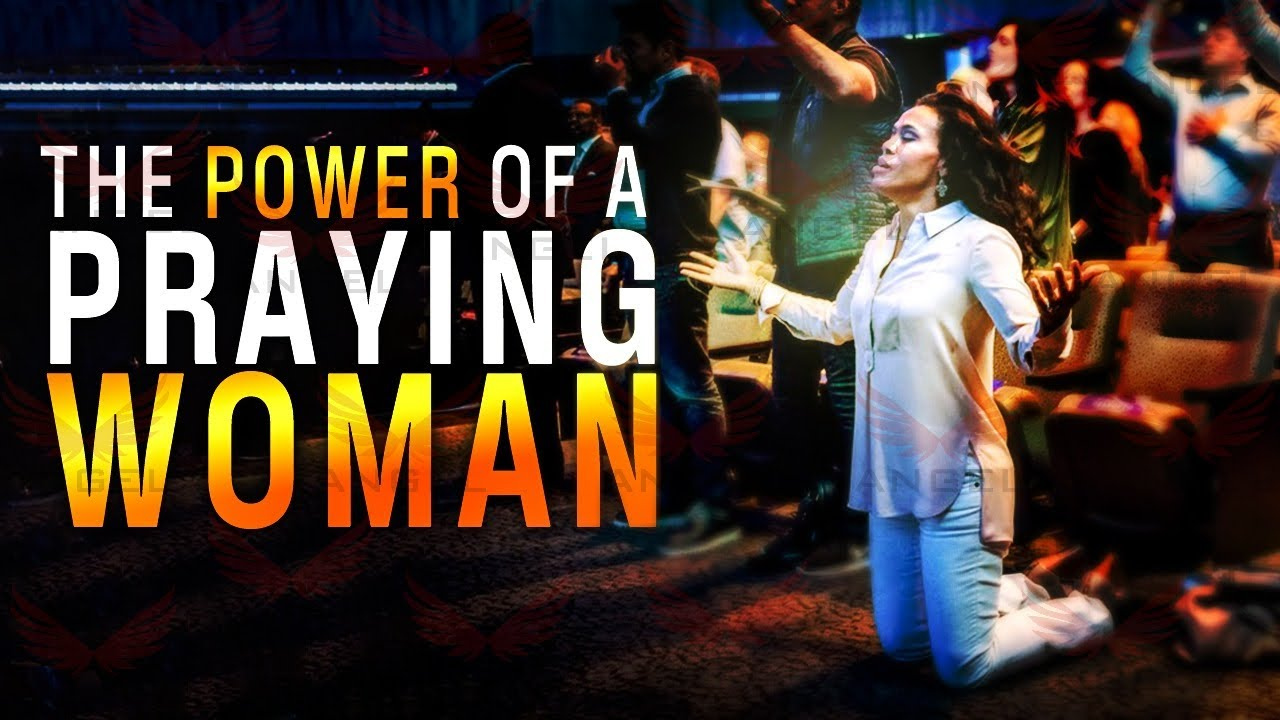WOMAN! IT'S TIME TO STAND UP IN THE REALM OF THE SPIRIT | Prayer Changes Things!
