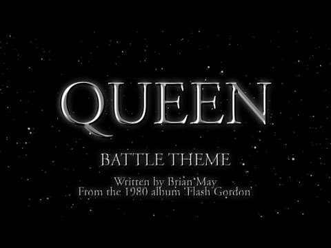 Queen - Battle Theme (Official Montage Video)