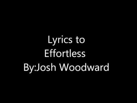 Josh Woodward-Effortless Lyrics