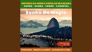 Escovado · Ernesto Nazareth Sonho De Magia (Original Recordings 192...