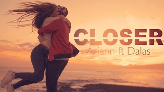 💫Videoclip Dalas y Ariann💫- Closer (Cover | Chainsmokers) Ft. Lizy P