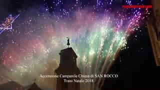 TRANI - Accensione luminarie campanile Chiesa di SAN ROCCO