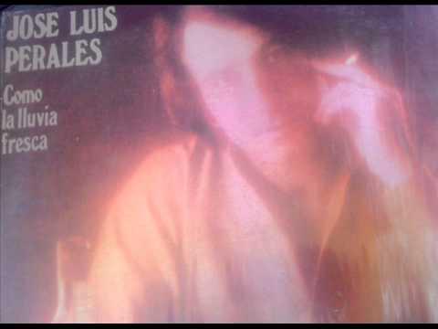 José Luis Perales - Como La Lluvia Fresca (Disco completo 1978)