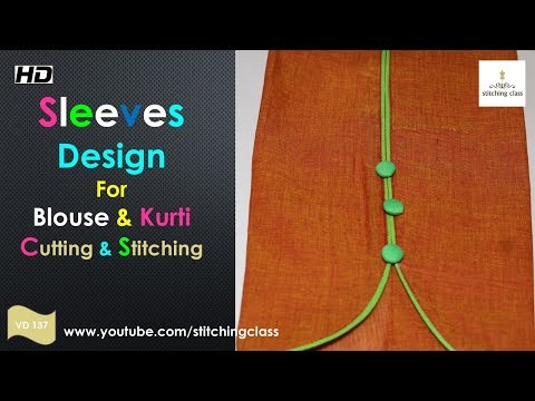 Sleeves Design for Kurti, How to make Designer Sleeves, Cutting and Stitching
