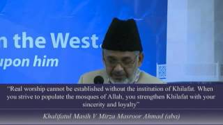 Jalsa Salana USA West Coast 2012: Ahmadiyya Muslim Community & its Responsiblity to Khilafat