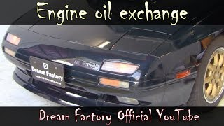 How to Change Your Oil (COMPLETE Guide) Mazda RX-7@Dream Factory Official YouTube
