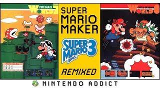 Super Mario Bros. 3 Remixed World 7 and 8   Super Mario Maker Complete Game