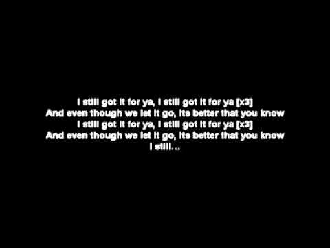 Tyga ft Drake  Still Got It Lyrics