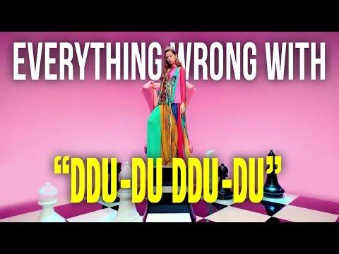 """Everything Wrong With BLACKPINK - """"DDU-DU DDU-DU"""""""