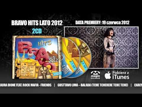 Bravo Hits Lato 2012 Mix