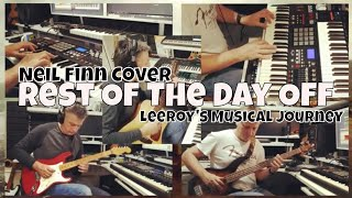 Rest Of The Day Off - Neil Finn Cover Song By Leeroy's Musical Journey - Crowded House