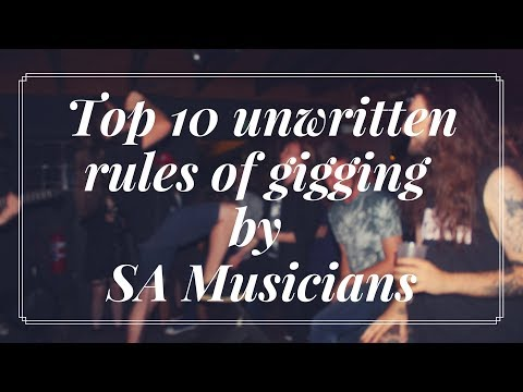 Top Ten unwritten rules of gigging feat; SOUTH AFRICAN BAND MEMBERS