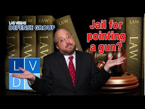 Can I go to jail for pointing a gun at someone in Nevada?