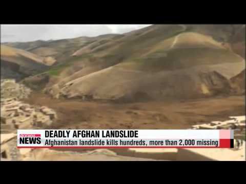 Afghanistan landslide kills hundreds, more than 2,000 missing