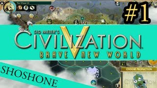 "Civilization 5: Brave New World - The Shoshone ep. 1 ""The People"