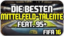 FIFA 16 | Beste Mittelfeld-Talente feat. 95+! [Potenzial, Spielerentwicklung, Karriere] | HD Deutsch