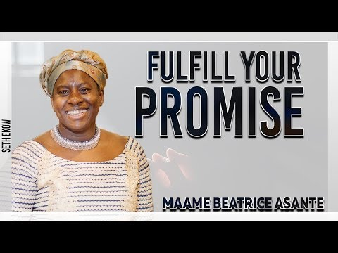 Fulfill Your Promises By Maame Beatrice Asante