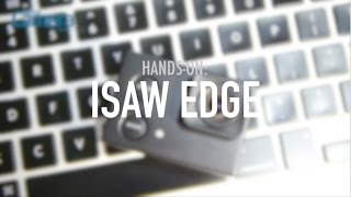 Isaw Edge Hands-on - Action Cam