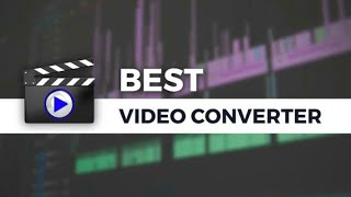 Best and fast video converter for android