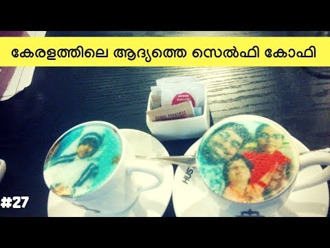 First Selfie Coffee in Kerala | Hustoh, Palarivattom, Kochi | Selfieccino
