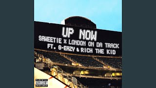Play Up Now (feat. G-Eazy and Rich The Kid)