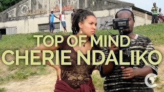 Cherie Ndaliko: TOP OF MIND | The Africa Channel