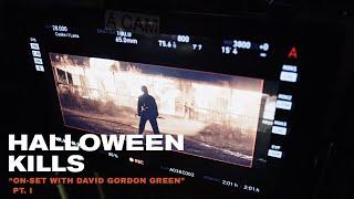 "Halloween Kills - ""On-Set with David Gordon Green"" Pt. I"