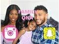 FAMILY SNAPCHAT QnA 3.0 - 👨👩👧❤️