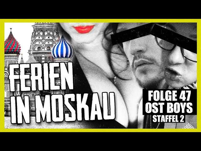 FERIEN IN MOSKAU 4K   47. FOLGE   STAFFEL 2   OST BOYS