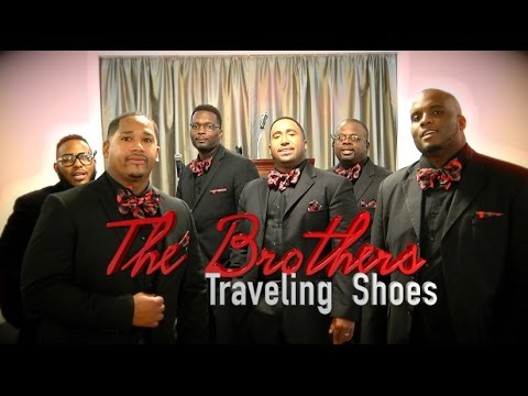 Acappella Male Group The Brothers Traveling Shoes