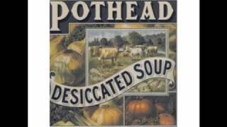 Pothead-Burnin' Blue Like Alchol (Desiccated Soup)